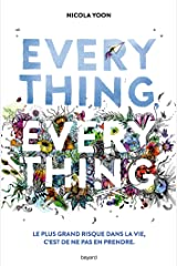 Everything, everything (Divers littérature ADO) (French Edition) Kindle Edition