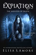 Expiation - The Whisper of Death: Young Adult Paranormal Romance (The Touched Saga Book 4)