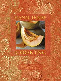 Buon Appetito: A Taste of Italy (Canal House Cooking Book 9)