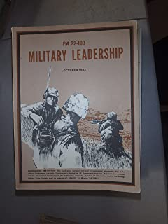 FM 22-100 Military Leadership (Field Manual)