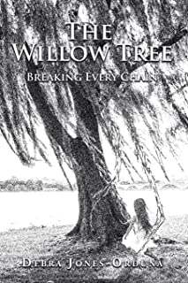 The Willow Tree: Breaking Every Chain