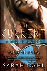 The Current: A Battle of Seduction (A Tales of Freya Short Story Book 1) Kindle Edition