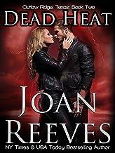 Dead Heat (Outlaw Ridge, Texas Book 2)