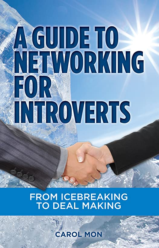 A Guide to Networking for Introverts, From Icebreaking to Deal Making
