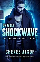 Dr. Wolf, the Fae Rift Series Book 1- Shockwave (English Edition)