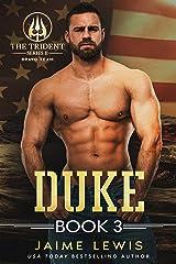 DUKE (The Trident Series II - Bravo Team Book 3) Kindle Edition