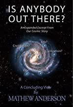 Is Anybody Out There?: An Expanded Excerpt From Our Cosmic Story (OCS Book 2) (English Edition)