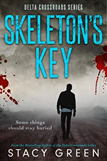 Skeleton's Key (Delta Crossroads Trilogy, Book 2)