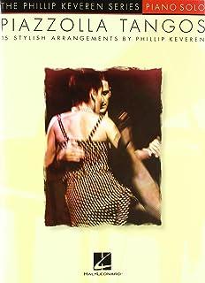 Hal Leonard Piazzolla Tangos - Phillip Keveren Series arranged for piano solo