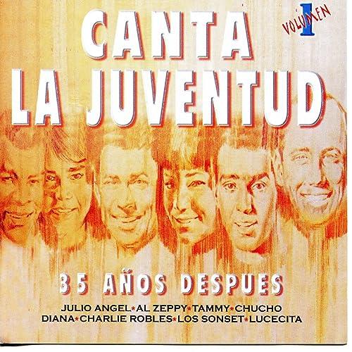 Canta la Juventud - 35 Años Después: Vol. 1
