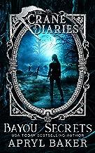 The Crane Diaries: Bayou Secrets