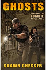 Ghosts (Surviving the Zombie Apocalypse Book 8) Kindle Edition