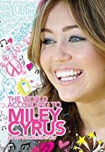 World According to Miley Cyrus An Unauthorized Sto