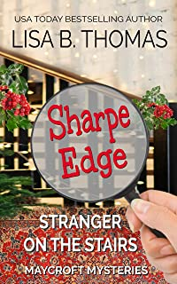 Sharpe Edge: Stranger on the Stairs (Maycroft Mysteries Book 2)