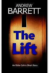 The Lift: A CSI Eddie Collins Short Story Kindle Edition