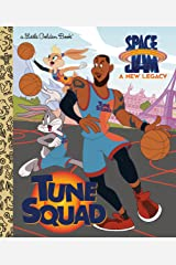 Tune Squad (Space Jam: A New Legacy) (Little Golden Book) Hardcover