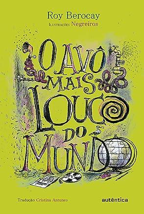 Avô Mais Louco do Mundo (Em Portuguese do Brasil)