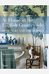 At Home in the English Countryside: Designers and Their Dogs Hardcover