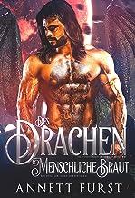 Des Drachen menschliche Braut: Ein dunkler Alien Liebesroman (Entführt von Drachenkriegern 1) (German Edition)