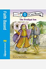 The Prodigal Son: Level 1 (I Can Read! / Bible Stories) Kindle Edition