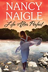 Life After Perfect (Boot Creek) Kindle Edition