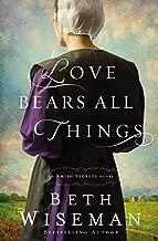 Love Bears All Things (An Amish Secrets Novel Book 2)