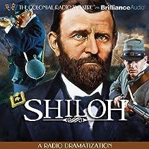 Shiloh: A Radio Dramatization