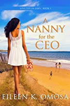 A Nanny for the CEO (Love Thy In-laws ~ Book 1)