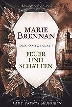 Der Onyxpalast 2: Feuer und Schatten (German Edition)
