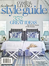 Coastal Living The Ultimate Style Guide 2012 (352 Great Ideas)