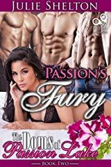 Passion's Fury (The Doms of Passion Lake Book 2) Kindle Edition