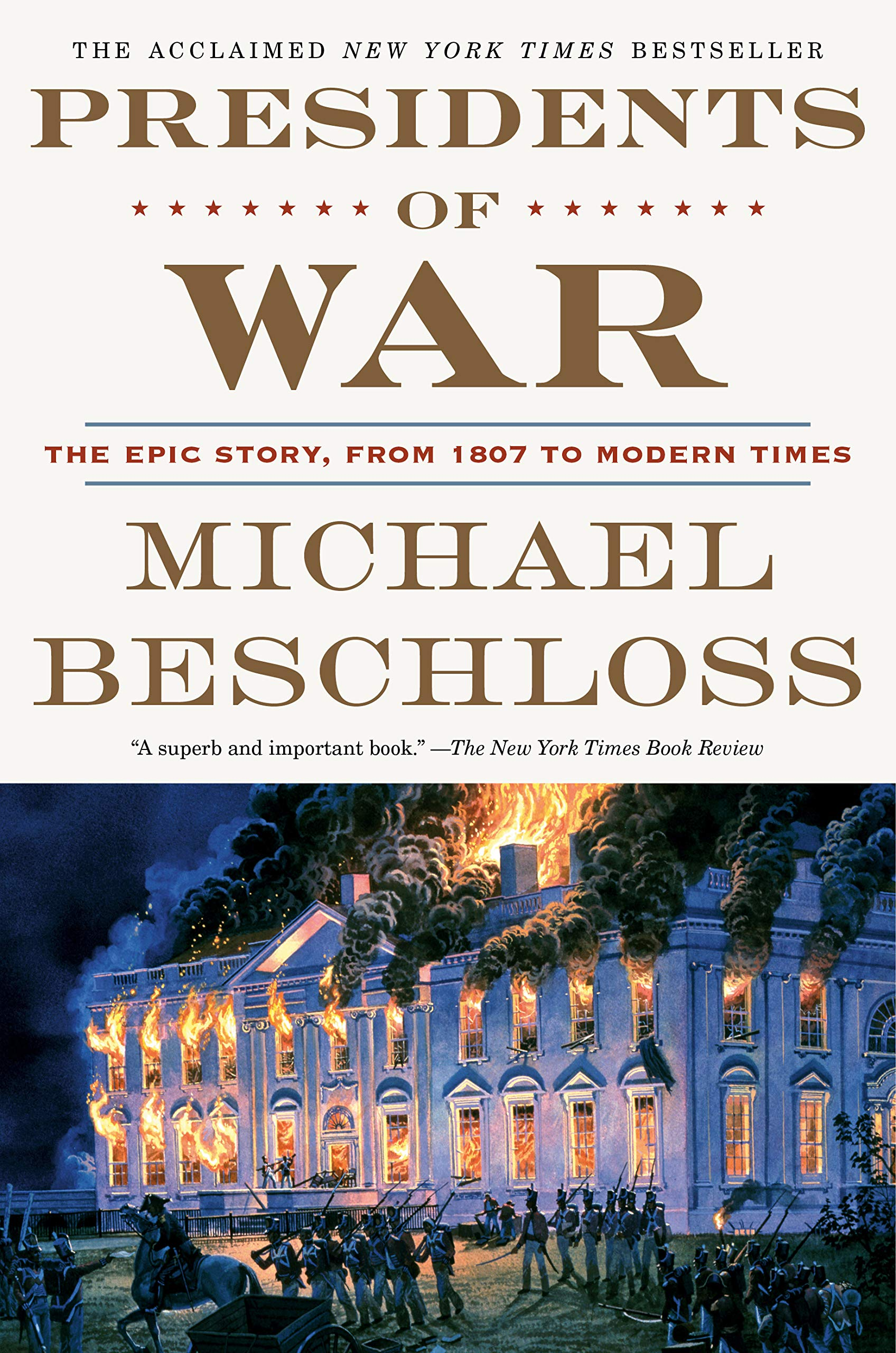 Image OfPresidents Of War: The Epic Story, From 1807 To Modern Times (English Edition)