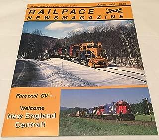 Railpace Newsmagazine 1995 - The Northeast's Own Rail Newsmagazine