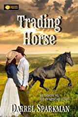 Trading Horse Kindle Edition