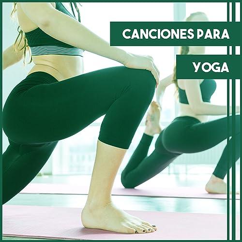 Amazon.com: Canciones para Yoga - La mejor música para la ...
