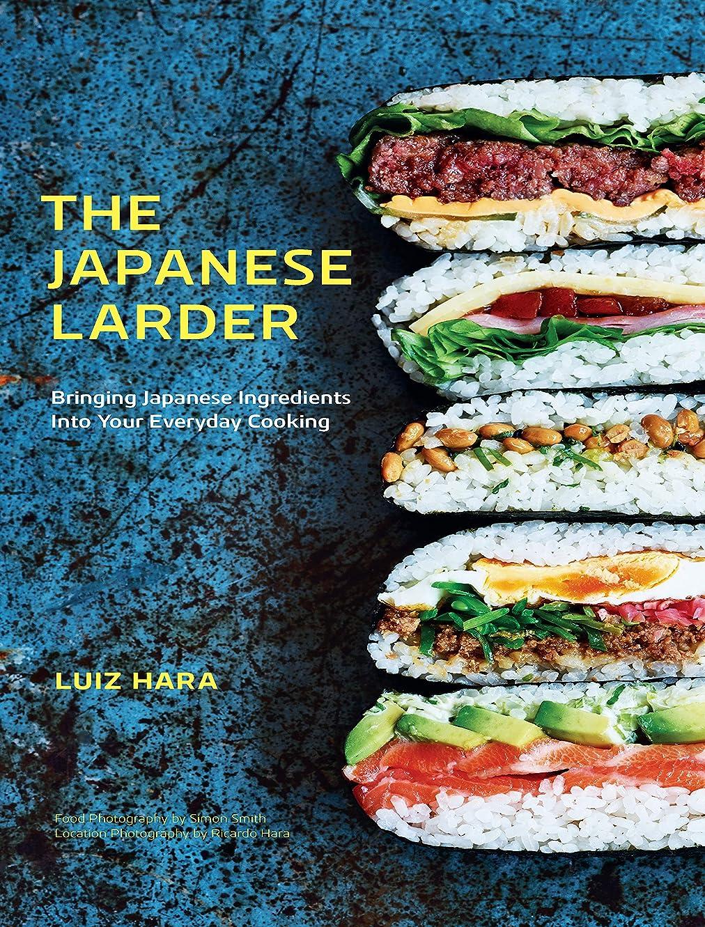 さておきディスコ深さThe Japanese Larder:Bringing Japanese Ingredients into Your Everyday Cooking (English Edition)