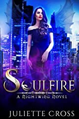 Soulfire: A Dragon Fantasy Romance (Nightwing Book 1) Kindle Edition