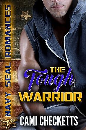 The Tough Warrior: Navy SEAL Romance (Quinn Family Romance Book 4)