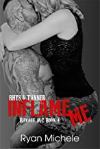 Inflame Me (Ravage MC#4): A Motorcycle Club Romance