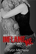 Inflame Me (Ravage MC#4): A Motorcycle Club Romance
