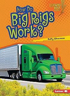 How Do Big Rigs Work? (Lightning Bolt Books ® ― How Vehicles Work)