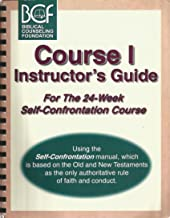 Instructor's Guide for the 24-Week Self-Confrontation, Course 1: Based on the Old and New Testaments as the only authoritative rule of faith and conduct