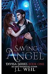 Saving Angel (Divisa Book 1) (English Edition) Format Kindle
