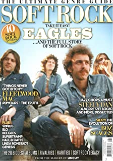 Uncut Magazine The Ultimate Genre Guide Soft Rock (2019) Eagles And The Full Story of Soft Rock
