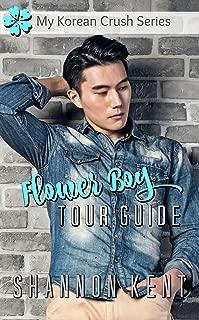 Flower Boy Tour Guide (My Korean Crush Series Book 1)