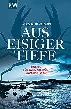 Aus eisiger Tiefe: Roman (Die Kommissarinnen Nyström und Forss ermitteln 3) (German Edition)