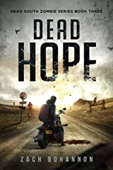 Dead Hope: A Post-Apocalyptic Zombie Thriller (Dead South Book 3) Kindle Edition