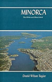 Minorca: The White and Blue Island (English Edition