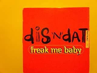 freak me baby 12