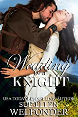 Wedding for a Knight (Highland Knights Book 3) Kindle Edition